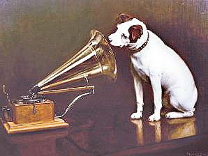 His Masters Voice.
